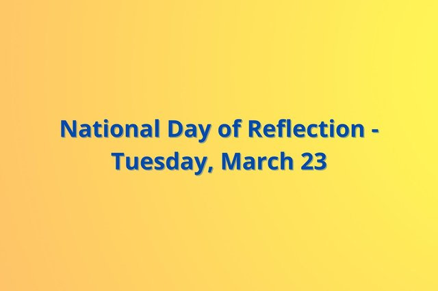 A National Day of Reflection has been proposed for Tuesday, March 23 - 12 months on from the start of the first lockdown.
